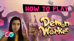 Demon Worker | How to play 3 minutes image