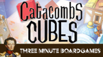 Catacombs Cubes in about 3 minutes image