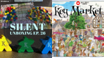 Silent Unboxing Ep. 26 -- Key Market 2nd Ed. image