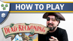 How to Play Dead Reckoning image