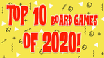 Top 10 Board Games of 2020 image