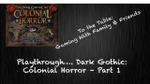 A Touch of Evil: Dark Gothic (Colonial Horror) - Part 1 - YouTube image