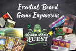 Essential Board Game Expansions | Board Game Quest image