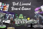 Best Licensed Board Games | Board Game Quest image