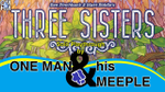 Three Sisters - solo playthrough by One Man and his Meeple - YouTube image