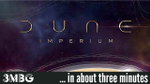 Dune Imperium in about 3 minutes - YouTube image