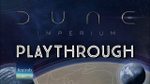 Dune: Imperium | Playthrough image