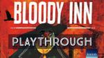 The Bloody Inn | Playthrough image