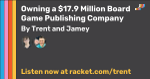Owning a $17.9 Million Board Game Publishing Company (Interview with Jamey Stegmaier) image