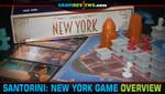 Santorini: New York Board Game Overview image