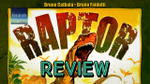 Raptor Board Game | Recap & Review  image