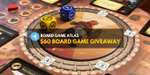 Board Game Atlas Giveaway (Winner on March 1, 2020) image