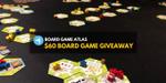 Board Game Atlas Giveaway (Winner on May 10, 2020) image