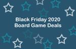 Black Friday 2020 Board Game Deals image