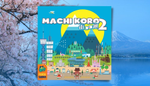 Machi Koro Stand Alone Sequel Announced and Coming October 6th image