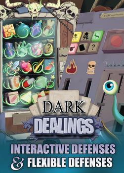Dark Dealings: Interactive Defenses & Flexible Defenses board game