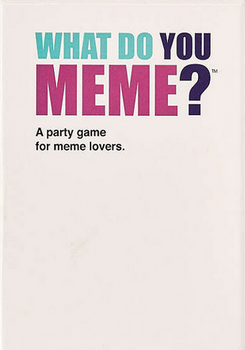 What Do You Meme? board game