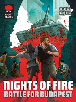Nights of Fire: Battle for Budapest board game