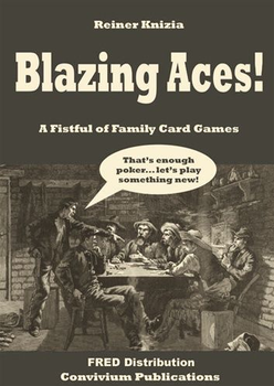 Blazing Aces! A Fistful of Family Card Games board game