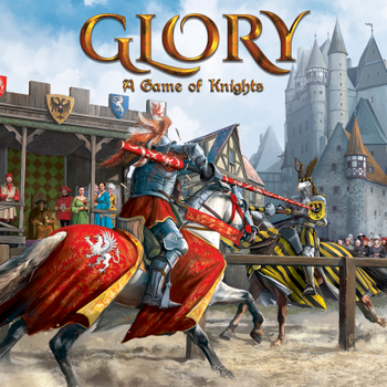 Glory: A Game of Knights board game