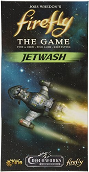 Firefly: The Game - Jetwash board game