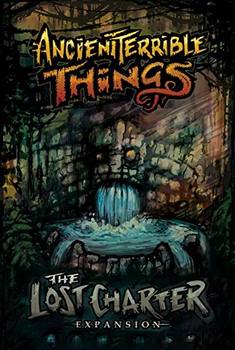 Ancient Terrible Things: The Lost Charter Expansion board game