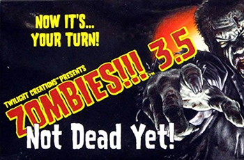 Zombies!!! 3.5 Not Dead Yet board game