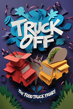 Truck Off: The Food Truck Frenzy board game