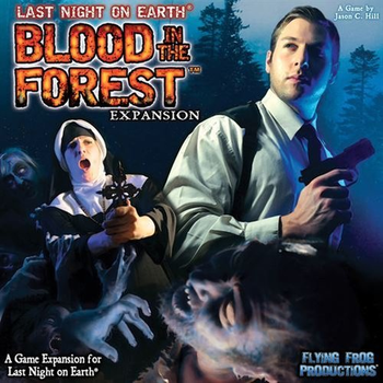 Last Night on Earth: The Zombie Game - Blood in the Forest board game
