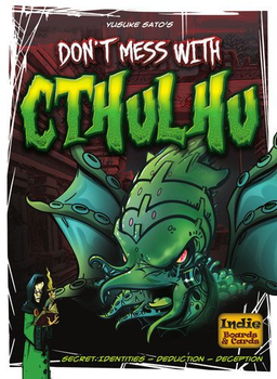 Don't Mess with Cthulhu board game