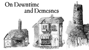 On Downtime and Demesnes board game
