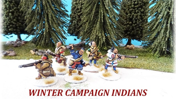 28mm French & Indian War - 'Winter Campaign' French Regulars board game