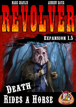 Revolver: Expansion 1.5 - Death Rides a Horse board game