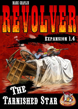 Revolver: Expansion 1.4 - The Tarnished Star board game