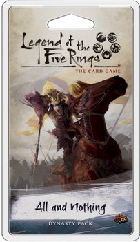 Legend of the Five Rings: The Card Game - All and Nothing Dynasty Pack board game