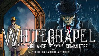 5th Evolution: Whitechapel (5E Gaslight London in 1888) board game