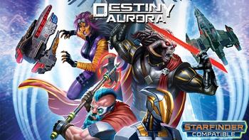 Destiny Aurora-Starfinder-Sci-fi RPG