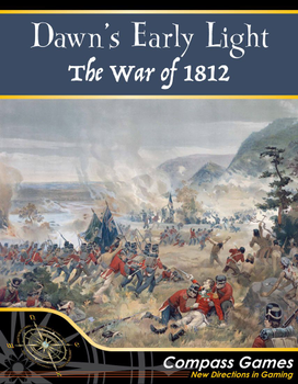 Dawn's Early Light: The War of 1812 board game