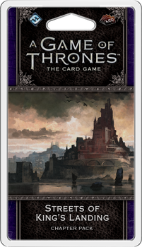A Game of Thrones: The Card Game (Second Edition) - Streets of King's Landing Chapter Pack board game