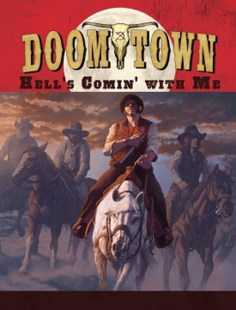 Doomtown: Reloaded - Hell's Comin' With Me board game