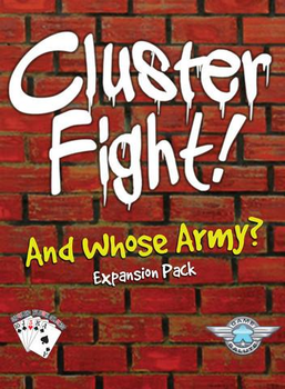 Clusterfight: And Whose Army? board game