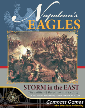 Napoleon's Eagles: Storm in the East – The Battles of Borodino and Leipzig board game