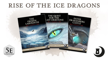 Rise of the Ice Dragons Trilogy: A Book of Adventures for 5e board game