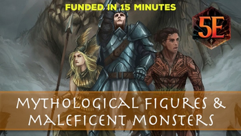 Mythological Figures & Maleficent Monsters for 5th Edition