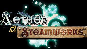 Aether and Steamworks 1.5 board game