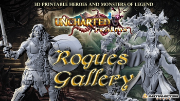 Rogues Gallery - 3D printable Heroes and Monsters of Legend