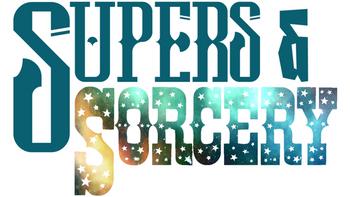 Supers & Sorcery board game