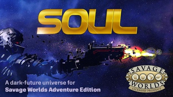 SOUL: A Sci-fi setting for Savage Worlds board game