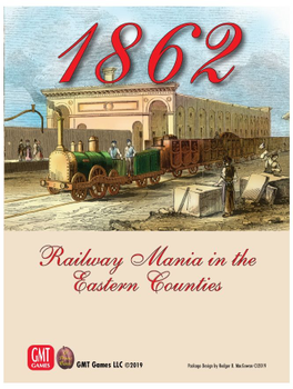 1862: Railway Mania in the Eastern Counties board game