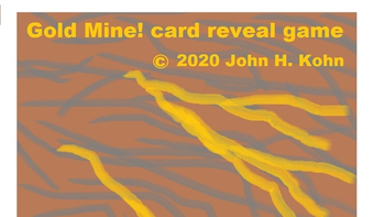 Gold Mine! card reveal game board game